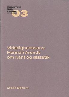 Virkelighedssans: Hanna Arendt om Kant og æstetik